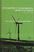 Introduction to Environmental Impact Assessment Principles And Procedures, Process, Practice...