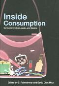 Inside Consumption Consumer Motives, Goals, And Desires