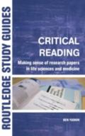 Critical Reading Making Sense of Research Papers in Life Sciences and Medicine