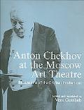 Anton Chekhov At The Moscow Art Theatre Archieve Illustrations of the Original Productions