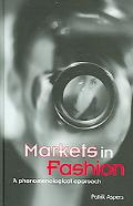 Markets in Fashion A Phenomenological Approach
