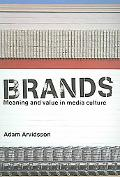 Brands Meaning and Value in Media Culture