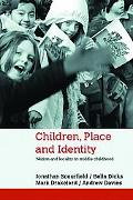 Children, Place And Identity Nation And Locality in Middle Childhood