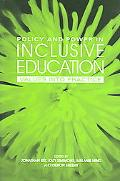 Policy and Power in Inclusive Education Values into Practice