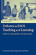 Debates In ESOL Teaching And Learning Culture, Communities And Classrooms