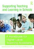 Supporting Teaching And Learning in the Secondary School A Handbook for Higher Level Teachin...
