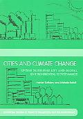 Cities And Climate Change Urban Sustainability And Global Environmental Governance
