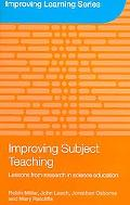 Improving Subject Teaching Lessons from Research in Science Education