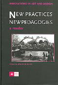 New Practices - New Pedagogies A Reader