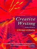 Creative Writing A Workbook With Readings