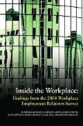 Inside the Workplace Findings from the 2004 Workplace Employment Relations Survey