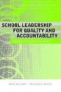 Leadership for Quality and Accountability in Education (Leadership for Learning Series)