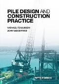 Pile Design And Construction Practice