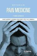 Key Topics in Pain Medicine