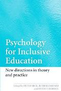 Psychology for Inclusive Education New Directions in Theory And Practice
