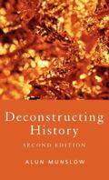 Deconstructing History