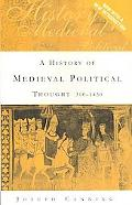 History of Medieval Political Thought, 300-1450