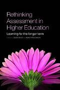 Rethinking Assessment in Higher Education Learning for the Longer Term