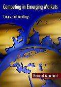 Competing in Emerging Markets Cases and Readings