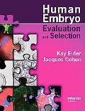 Human Embryo Evaluation And Selection
