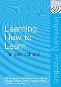 Learning How to Learn Tools for Schools