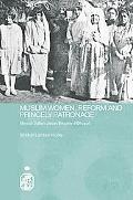 Muslim Women, Reform And Princely Patronage Nawab Sultan Jahan Begam of Bhopal