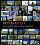 Reformations: From High Renaissance to Mannerism in the New West of Religious Contention and...
