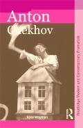 Anton Chekhov (Routledge Modern and Contemporary Dramatists)