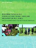 Fingerponds: Seasonal Integrated Aquaculture in East African Freshwater Wetlands: Exploring ...