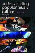 Understanding Popular Music Culture