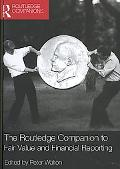 Routledge Companion to Fair Value and Financial Reporting Fair Value and Financial Reporting