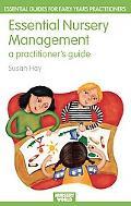 Essential Nursery Management, Vol. 5