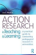 Action Research in Teaching and Learning: A Practical Guide to Conducting Pedagogical Resear...