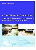 A Tradition in Transition, Water Management Reforms and Indigenous Spate Irrigation Systems ...
