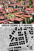 Urban Coding and Planning (Planning, History and Environment Series)