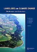 Landslides and Climate Change: Challenges and Solutions Proceedings of the International Con...