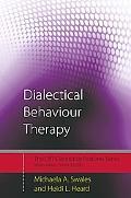 Dialectical Behaviour Therapy: Distinctive Features, Vol. 1