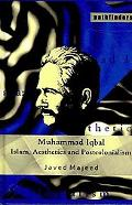 Iqbal - Islam and Post Colonialism in South Asia