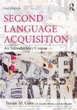 Second Language Acquisition, Vol. 4 (v. 4)