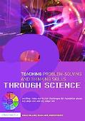 Teaching Problem-Solving and Thinking Skills Through Science: Exciting Cross-Curricular Chal...