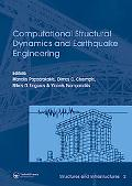 Computational Structural Dynamics and Earthquake Engineering: Vol.2, Structures & Infrastruc...