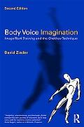 Body Voice Imagination: A Training for the Actor Inspired by Chekhov