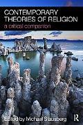 Contemporary Theories of Religion: A Critical Companion