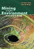 Mining and the Environment: What Matters and Why