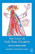 Key Issues in Early Years Education: A guide for students