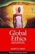Global Ethics: Anarchy, Freedom & International Relations