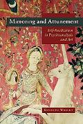 Mirroring and Attunement: Self-realisation in Psychoanalysis and Art