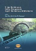 Bridge Maintenance, Safety Management, Health Monitoring and Informatics: Proceedings of the...