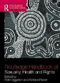 Routledge Handbook of Sexuality, Health and Rights (Sexuality, Culture and Health)