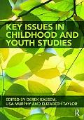Childhood and Youth Studies: Critical Issues